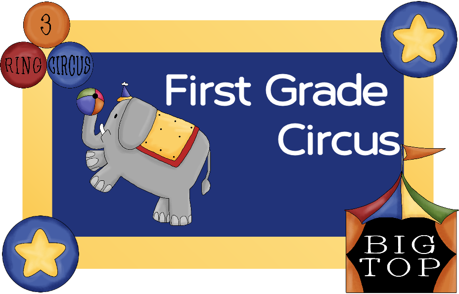 First Grade Circus
