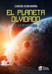 El planeta olvidado II. La resistencia