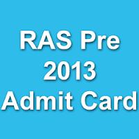 RPSC RAS Pre Admit Card 2013