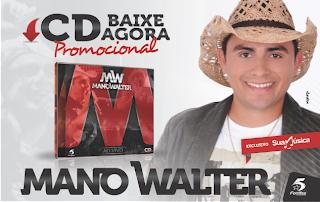 MANO WALTER PROMOCIONAL NOVEMBRO 2013