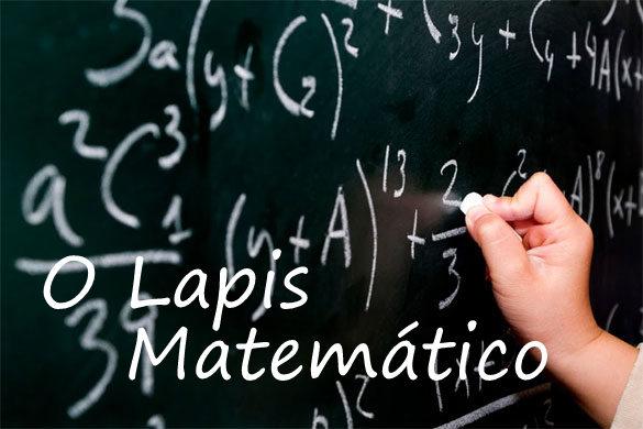 O Lapis Matemático