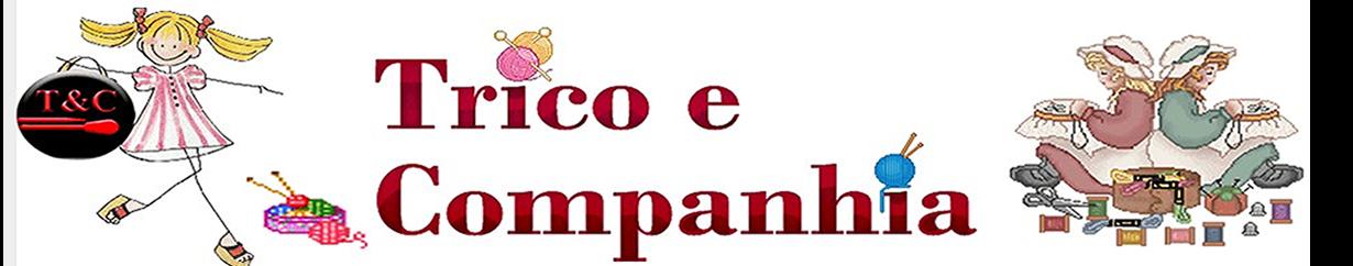 Trico e Companhia
