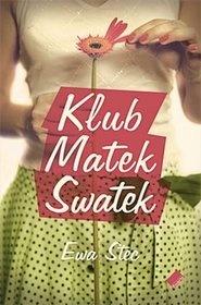 """Ewa Stec - """"Klub Matek Swatek"""""""