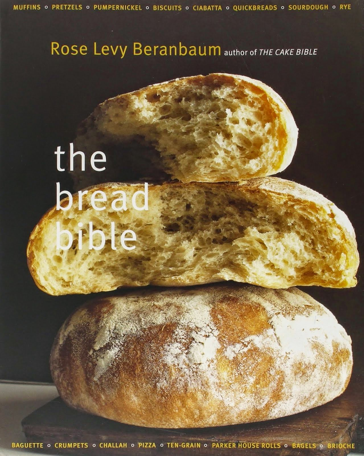 Rose's Bread Bible Bakers