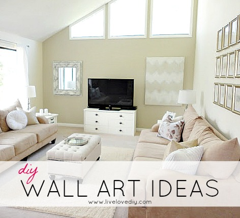 LiveLoveDIY: DIY Wall Art Ideas & Living Room Updates