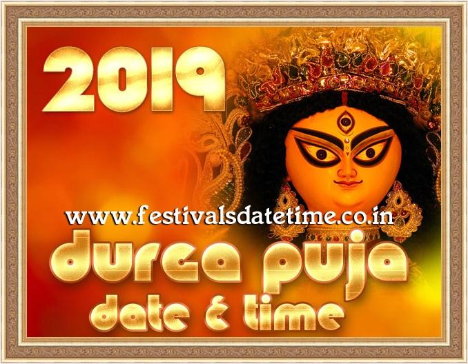 2019 durga puja festivals date time