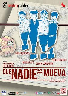 Que nadie se mueva, Teatro Galileo Madrid.