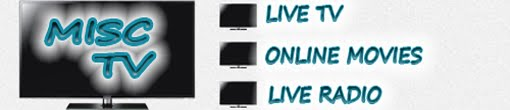 Watch Live TV Channels|Watch Online Movies|Live Radio