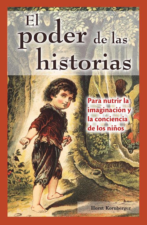 EL PODER DE LAS HISTORIAS HORTS KORNBERGER