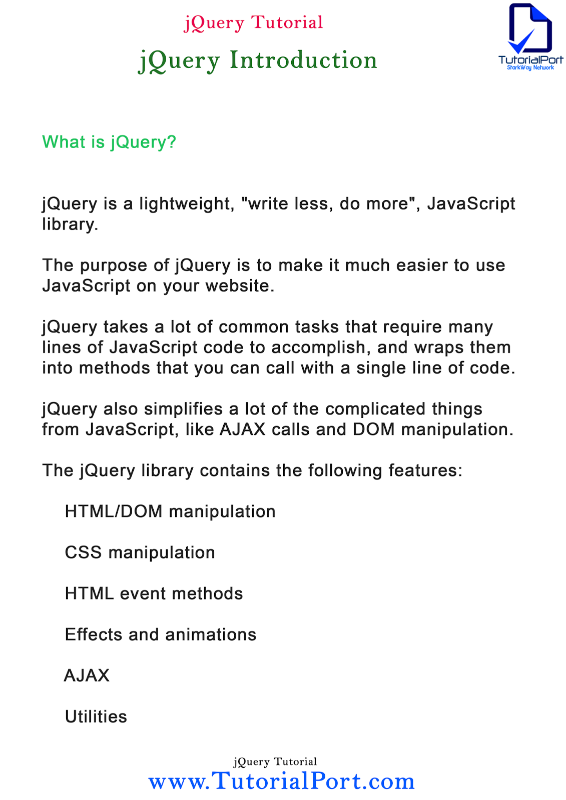 What is jquery jquery introduction jquery tutorial how to from javascript like ajax calls and dom manipulation the jquery library contains the following features htmldom manipulation css manipulation baditri Choice Image
