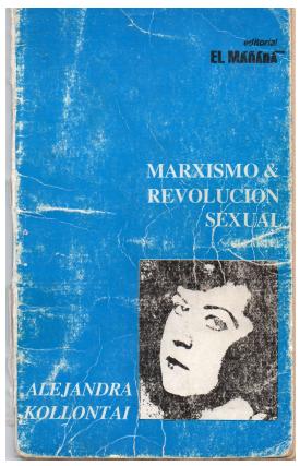 MARXISMO Y REVOLUCIÓN SEXUAL – ALEJANDRA KOLLONTAI
