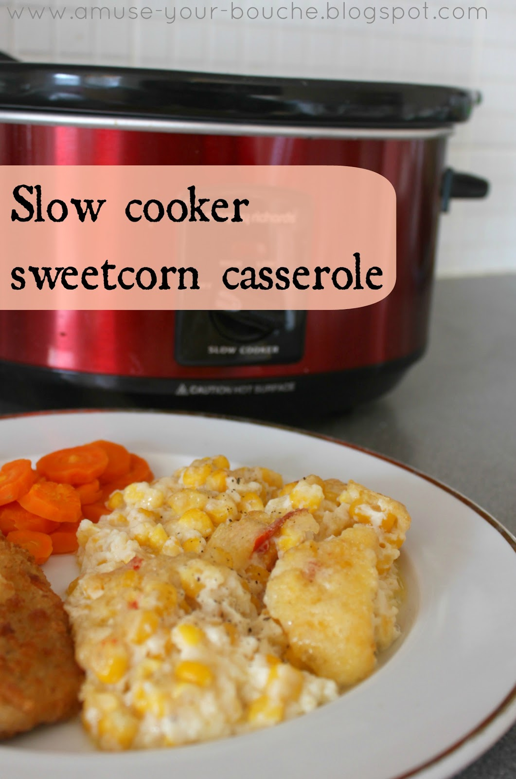 Slow cooker sweetcorn casserole - Amuse Your Bouche