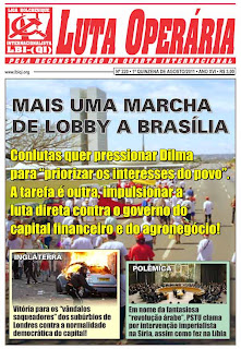 LEIA A EDIÇÃO DO JORNAL LUTA OPERÁRIA Nº 220, 1ª QUINZENA DE AGOSTO/2011