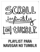 Playlist para navegar no Tumblr