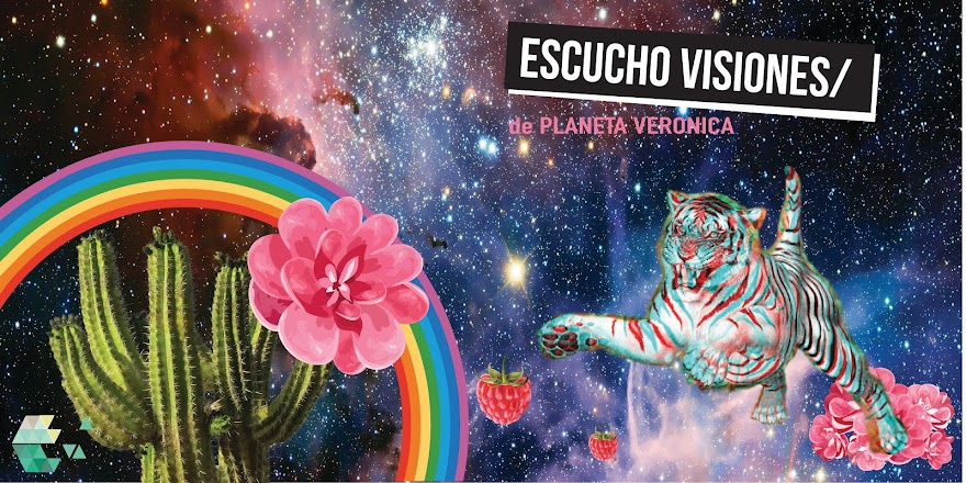 Planeta Verónica ESCUCHO VISIONES
