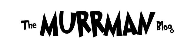 Andrew Murray (the Murrman) Blog