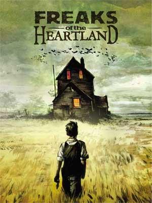 Freaks of the Heartland Ekim Akşamlarının Ayazında