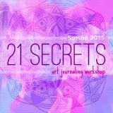 21 Secrets online journaling class-I am teaching Spring 2015