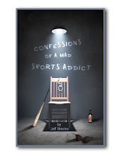 CONFESSIONS OF A MAD SPORTS ADDICT
