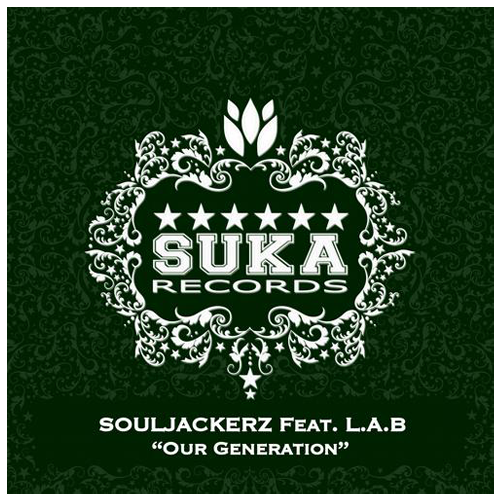 Souljackerz Feat. L.A.B - Our Generation (Max Gabriel Remix)