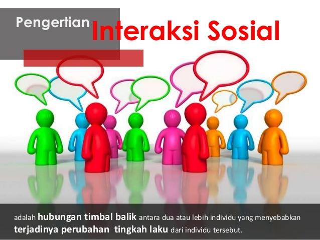 Pengertian Umum Interaksi Sosial Serta Contohnya Definisi