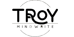 About Troy MindWrite
