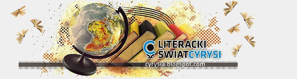 LITERACKI ŚWIAT CYRYSI
