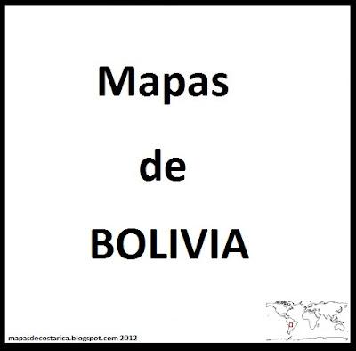 MAPAS DE BOLIVIA