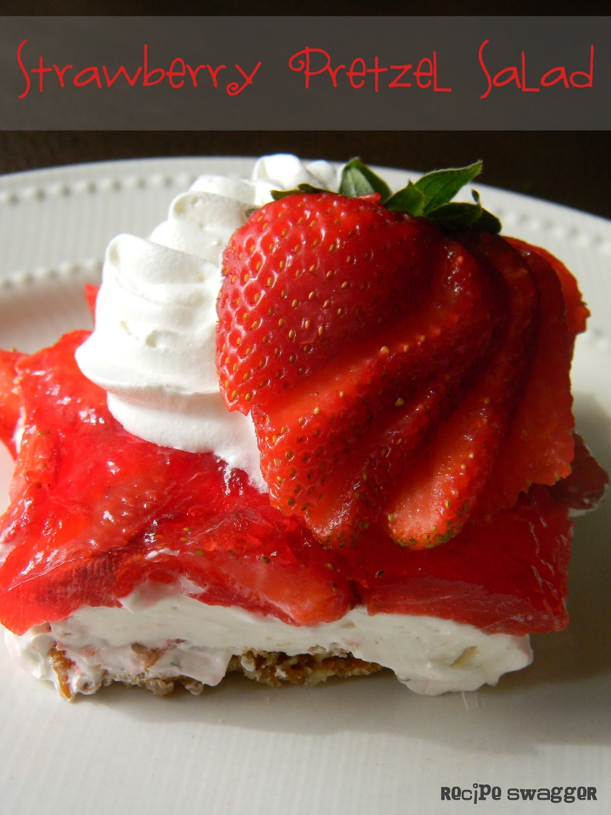 Recipe Swagger: Strawberry Pretzel Salad
