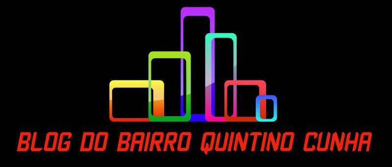 Blog do BAIRRO QUINTINO CUNHA
