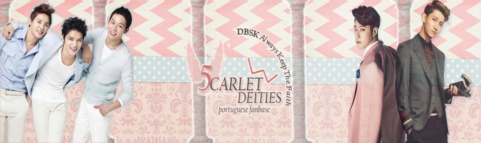 DBSK | 5CARLET DEITIES