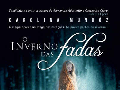 Lançamento de julho da Fantasy - Casa da Palavra: O Inverno das Fadas de Carolina Munhóz