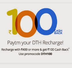 Paytm : Rs.100 cashback on Rs.400 on DTH recharge (paytm app)