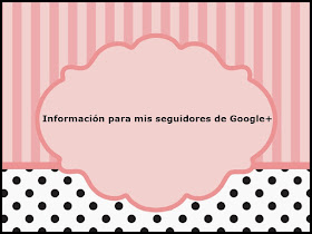 Información para mis seguidores de Google+