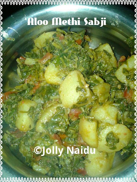 Aloo Methi Sabji   Potato with Fenugreek Leaves