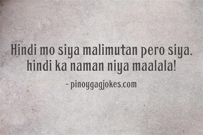 pinoy funny banat love qoutes about  alzaimers di ka maalala
