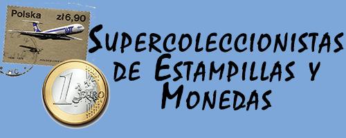 Super Coleccionistas de Estampillas y Monedas | Filatelia y Numismatica