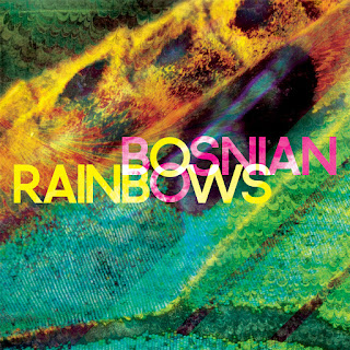http://www.d4am.net/2013/06/bosnian-rainbows-bosnian-rainbows.html