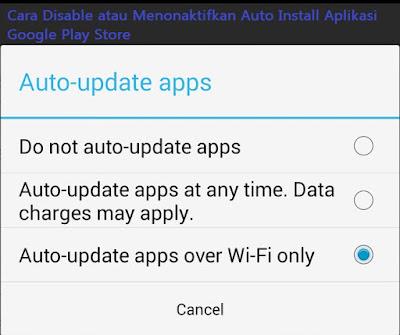 Cara Disable atau Menonaktifkan Auto Install Aplikasi Google Play Store