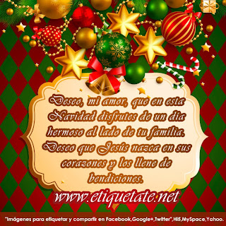 Frases De Feliz Año Nuevo: Deseo Mi Amor Que En Esta Navidad Disfrutes De Un Día Hermoso Al Lado De Tu Familia Deseo Que Jesús Nazca En Sus Corazones