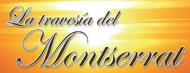 La travesia del Montserrat