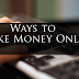 List Of Easy Ways To Make Money On The Internet