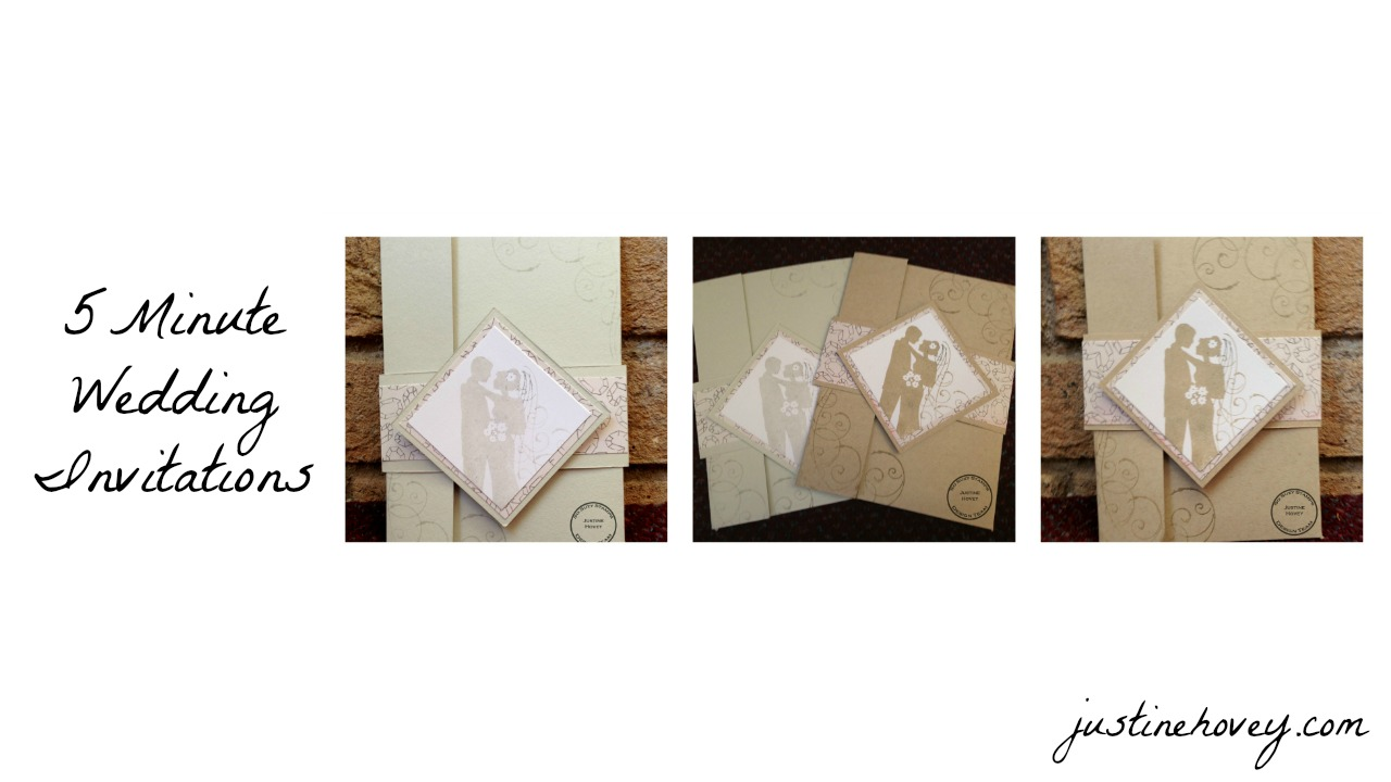 Justine S Cardmaking 5 Minute Handmade Diy Wedding Invitations
