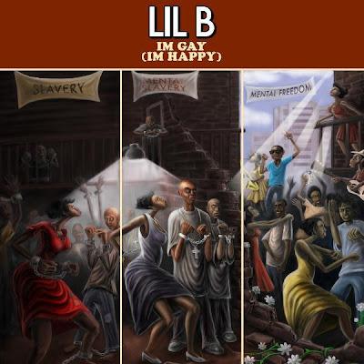 Lil_B-Im_Gay_(Im_Happy)-2011