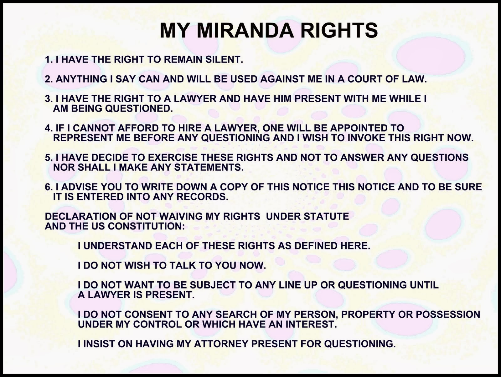 what is miranda rights The miranda rule, which the supreme court recognized as a constitutional right in its 1966 decision miranda v arizona, requires that suspects be informed of their.