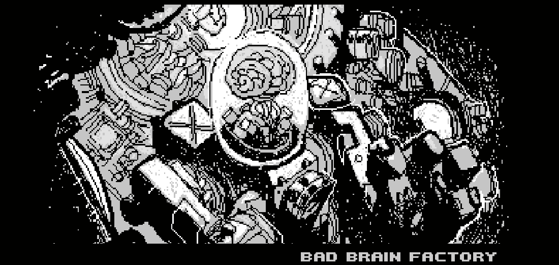 BAD BRAIN FACTORY