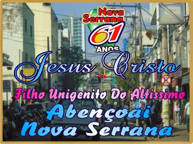 Jesus Cristo Abençoai a Cidade de Nova Serrana