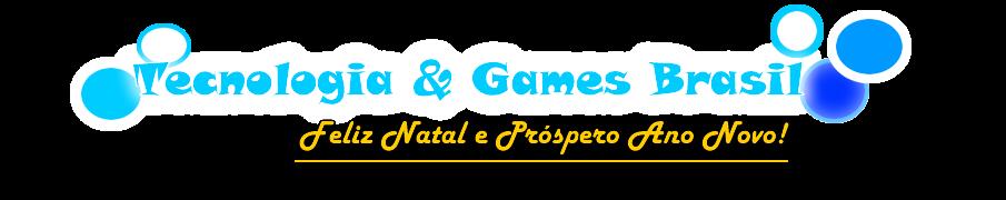 Tecnologia e Games Brasil