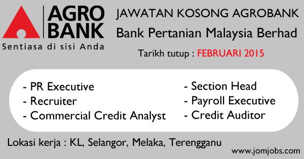 Jawatan Kosong Agrobank 2015 Terkini - Bank Pertanian Malaysia