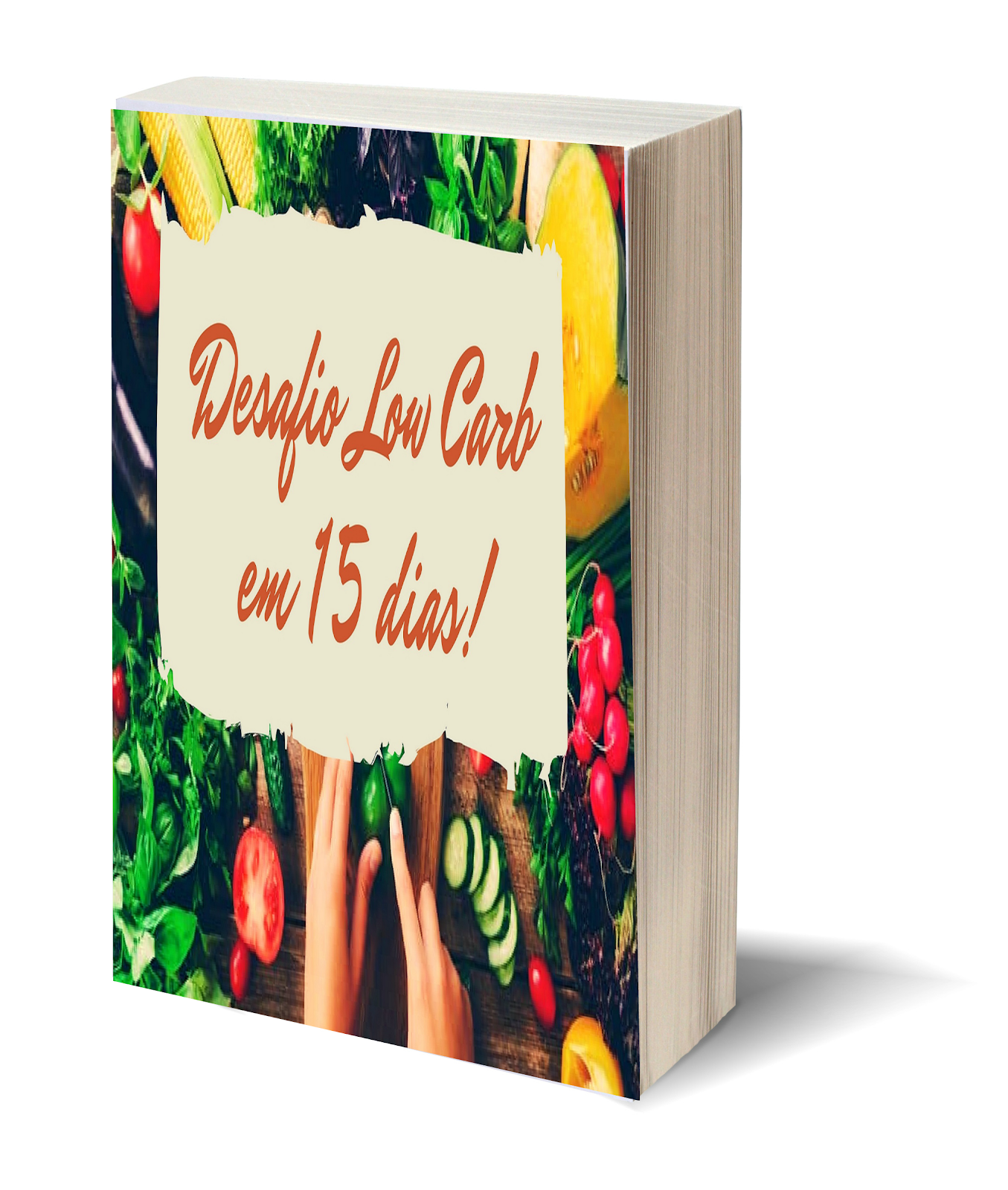 E-BOOK DESAFIO LOW CARB 15 DIAS